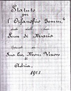 PREFETTURTA DI ROVIGO - ATTI DI GABINETTO 1907 Fascicolo Suore Serve di Maria - Madre Elisa Andreoli FONDATRICE